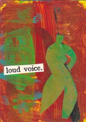 Loud voice
